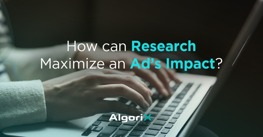 How can research maximize an ad's impact?