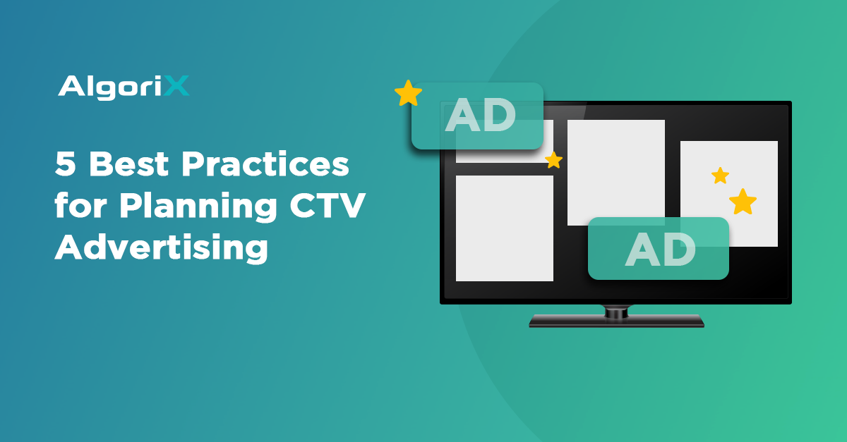 Best Practices for Planning CTV Advertising